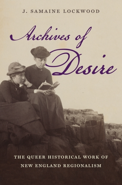 Archives of Desire