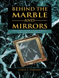 Behind the Marble and Mirrors