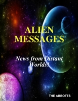 Alien Messages: News from Distant Worlds
