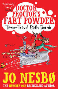 Doctor Proctor's Fart Powder: Time-Trave