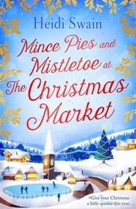 Mince Pies and Mistletoe at the Christma