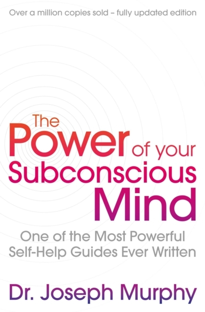 The Power Of Your Subconscious Mind (rev