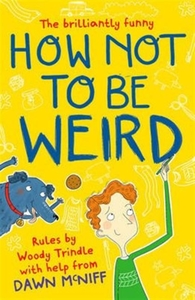 How Not to be Weird