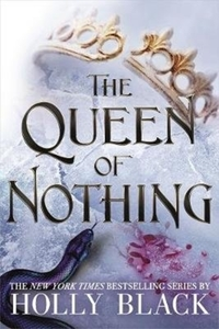 The Queen of Nothing (The Folk of the Ai