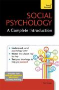 Social Psychology: A Complete Introducti