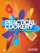 Practical Cookery for the Level 3 NVQ an