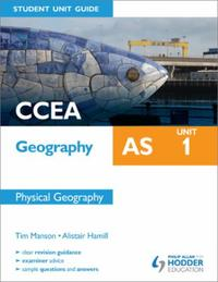 CCEA Geography AS Student Unit Guide: Un