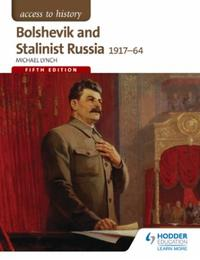Access to History: Bolshevik and Stalini