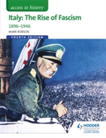 Access to History: Italy: The Rise of Fa