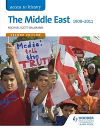 Access to History: The Middle East 1908-