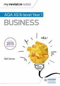 My Revision Notes: AQA AS Business Secon