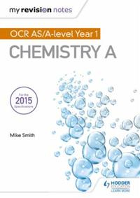 My Revision Notes: OCR AS Chemistry A Se