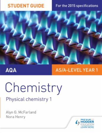 AQA Chemistry Student Guide 1: Physical