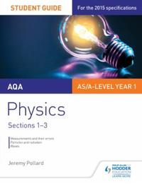 AQA Physics Student Guide 1: Sections 1-