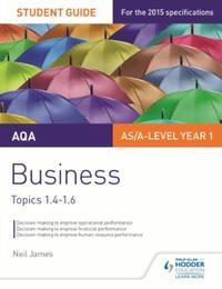 AQA Business Student Guide 2: Topics 1.4