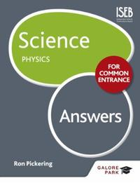 Science for Common Entrance: Physics Ans