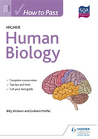 How to Pass Higher Human Biology