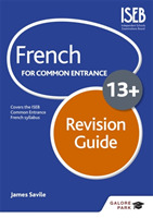 French for Common Entrance 13+ Revision