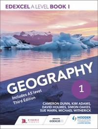 Edexcel A level Geography Book 1 Third E