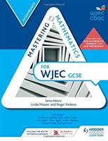 Mastering Mathematics for WJEC GCSE:Inte