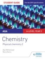AQA A-level Year 2 Chemistry Student Gui