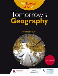 Tomorrow's Geography for Edexcel GCSE A