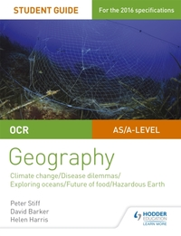 OCR A Level Geography Student Guide 3: G