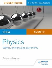 CCEA AS Unit 2 Physics Student Guide: Wa