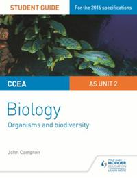 CCEA AS Unit 2 Biology Student Guide: Or