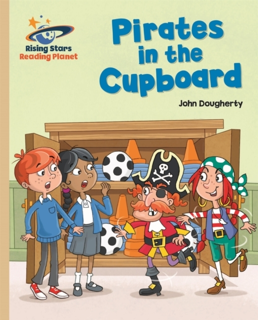 Reading Planet - Pirates in the Cupboard