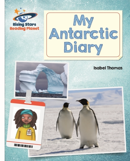 Reading Planet - My Antarctic Diary - Wh