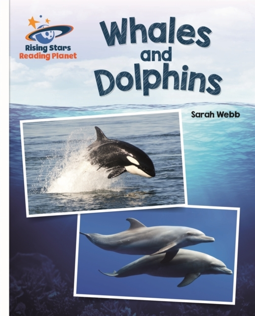 Reading Planet - Whales and Dolphins - W
