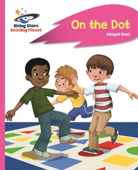 Reading Planet - On the Dot - Pink A: Ro