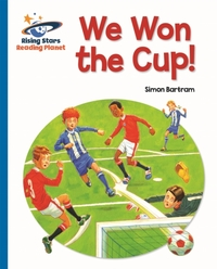 Reading Planet - We Won the Cup! - Blue: