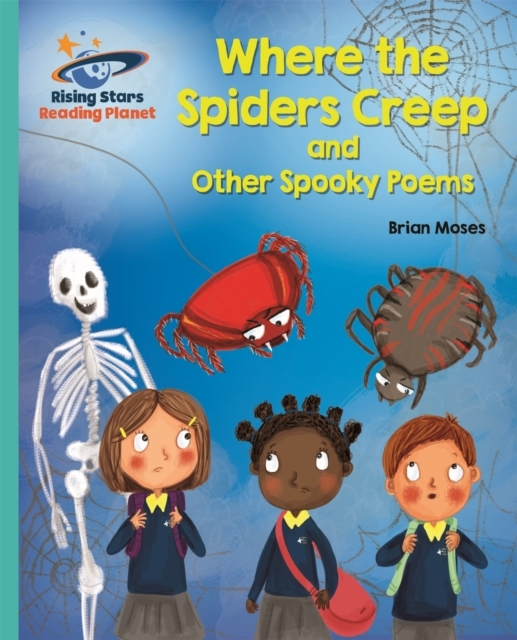 Reading Planet - Where the Spiders Creep