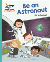 Reading Planet - Be an Astronaut - Turqu