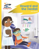 Reading Planet - Howard and the Dentist