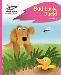 Reading Planet - Bad Luck, Duck! - Pink