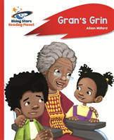 Reading Planet - Gran's Grin - Red A: Ro