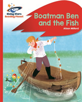 Reading Planet - Boatman Ben and the Fis