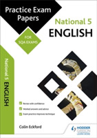 National 5 English: Practice Papers for