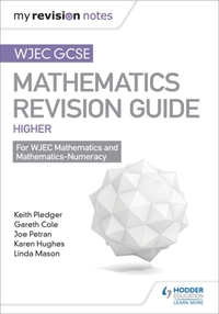 WJEC GCSE Maths Higher: Mastering Mathem