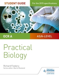 OCR A-level Biology Student Guide: Pract