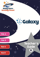 Reading Planet Galaxy Teacher's Guide A