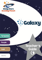 Reading Planet Galaxy Teacher's Guide C