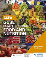 CCEA GCSE Home Economics: Food and Nutri