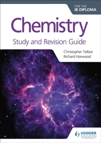 Chemistry for the IB Diploma Study and R