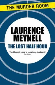 The Lost Half Hour