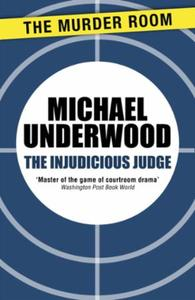 The Injudicious Judge