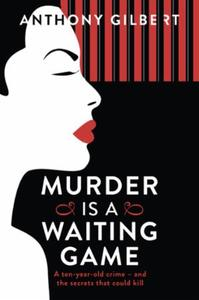 Murder is a Waiting Game